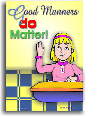 Good Manners Do Count - Classroom Behavioral Poster