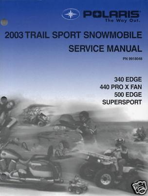 2003 POLARIS SNOWMOBILE TRAIL SPORT SERVICE MANUAL