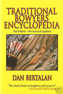 BERTALAN ARCHERY BOOK TRADITIONAL BOWYERS ENCYCLOPEDIA