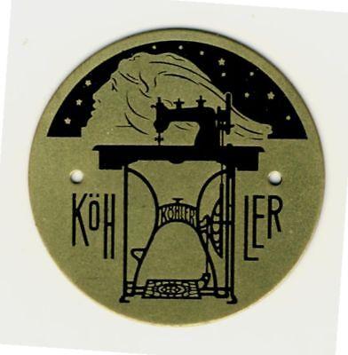 KÖHLER NÄHMASCHINE * Blech Markenschild um 1920