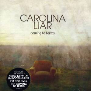 Carolina-Liar-Coming-To-Terms-CD-2009-NEW