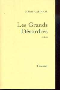 Les-grands-desordres-Marie-Cardinal-Grasset