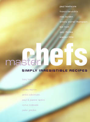 """""""AS NEW"""" Master Chefs: Simply Irresistible Recipes, Various, Book"""