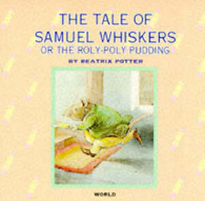 The-Tale-of-Samuel-Whiskers-Beatrix-Potter-Library-Potter-Beatrix-0749823