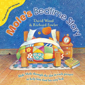 Moles-Bedtime-Story-Pop-Through-The-Slot-David-Wood-New-Book