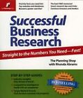 Successful Business Research: Where Do I Get the Numbers? by Rhonda Abrams (Paperback, 2005)