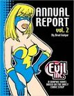 Evil Inc Annual Report Volume 2 by Brad Guigar (Paperback, 2014)