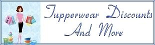 Tupperwear Discounts And More