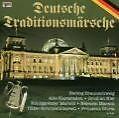 Deutsche Traditionsmärsche von Deutsche Militärkapellen (2007)