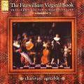 The Fitzwilliam Virginal Book-Musik Fü von Charivari Agreable (2007)