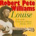 Louise-Live In Miami von Robert Pete Williams (2007)