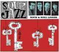 Rock & Roll Ligger von Sour Jazz (2005)