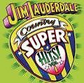 Country Super Hits Volume One von Jim Lauderdale (2006)