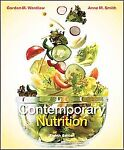 Contemporary Nutrition by Anne M. Smith, Gordon M. Wardlaw (2010, Paperback)
