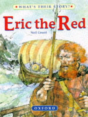 Erik the Red: The Viking Adventurer (What's Their Story?), Grant, Neil, Very Goo