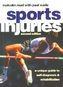 Sports Injuries: A Unique Guide to Self Diagnosis and Rehabilitation,ACCEPTABLE