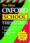 The Mini Oxford School Thesaurus by Oxford University Press (Paperback, 1994)