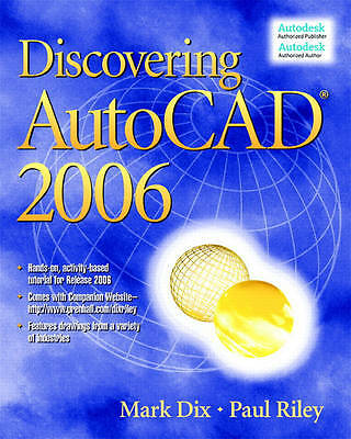 Discovering AutoCAD 2006, Dix, Mark & Riley, Paul, Used; Good Book