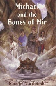 Good-Michael-and-the-Bones-of-Mir-Paperback-Macdonald-Ranald-0953558916