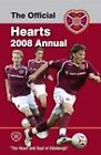 Official Hearts FC Annual: 2008 by Grange Communications Ltd (Hardback, 2007)