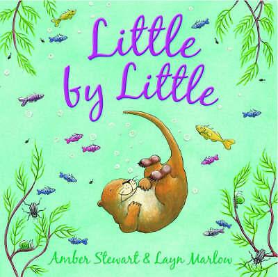 (Good)-Little by Little (Hardcover)-Stewart, Amber-0192727362