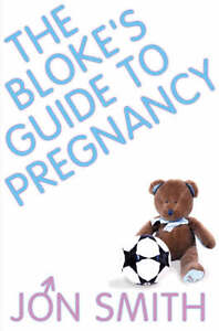 Jon-Smith-The-Blokes-Guide-To-Pregnancy-Book