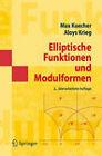 Elliptische Funktionen Und Modulformen by Aloys Krieg, Max Koecher (Paperback / softback, 2007)