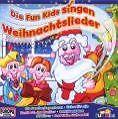 Die Fun Kids singen Weihnachtslieder von Fun Kids (2007)