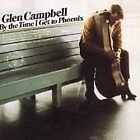 Glen Campbell - By the Time I Get to Phoenix (2002)