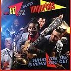 Lil' Ed & the Blues Imperials - What You See is What You Get (1993)