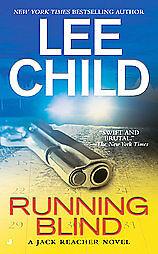 Running-Blind-by-Lee-Child-2007-Paperback-Reprint-Lee-Child-Paperback-2007