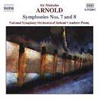 Arnold: Symphonies Nos. 7 & 8 (CD, Jul-2001, Naxos (Distributor))