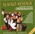Unvergänglich-Unerreicht,Folge 2 von Slavko Und Seine Original Oberkrainer Avsenik (2008)