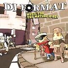DJ Format - Music for the Mature B-Boy (Parental Advisory, 2003)