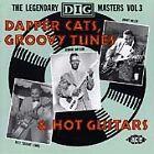 Various Artists - Dapper Cats, Groovy Tunes & Hot Guitars (The Legendary Dig Masters, Vol. 3, 1992)