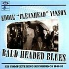 "Eddie ""Cleanhead"" Vinson - Bald Headed Blues (2003)"