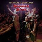 Hayseed Dixie - Let There Be Rockgrass (2004)