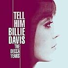 Billie Davis - Tell Him (The Decca Years, 2005)