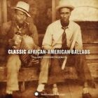 Various Artists - Classic African American Ballads from Smithsonian Folkways (2006)