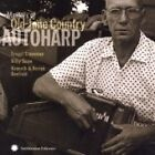 Various Artists - Masters of Old-Time Country Autoharp (2006)