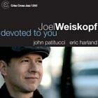 Joel Weiskopf - Devoted to You (2007)