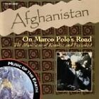 Various Artists - Afghanistan (On Marco Polo's Road, 1997)