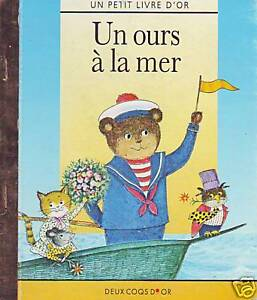 un ours la mer petit livre d 39 or deux coqs d 39 or album enfant book child