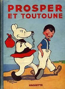 ALAIN-ST-OGAN-PROSPER-ET-TOUTOUNE-1935-ZIG-ET-PUCE