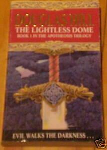 Douglas-Hill-The-Lightless-Dome-Bk-1-Apotheosis