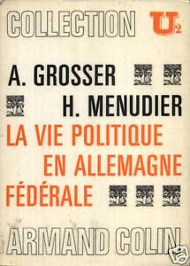 GROSSER-MENUDIER-LA-VIE-POLITIQUE-EN-ALLEMAGNE-FEDERALE