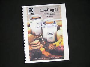 DAK-Welbilt-Loafing-It-Bread-Maker-Machine-Recipes