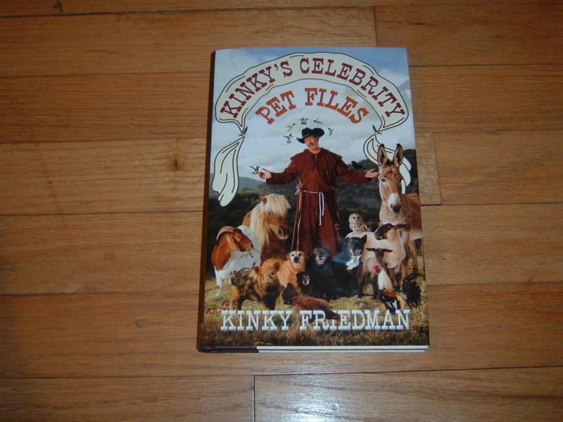 Kinky Friedman Kinky's Celebration Pet Files Buy 2 Free Ship Buy 3 4th Free