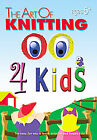 The Art of Knitting for Kids (DVD, 2007)