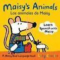 Maisy's Animals/Los Animales de Maisy: A Maisy Dual-Language Book von Lucy Cousins (2009, Gebundene Ausgabe)
